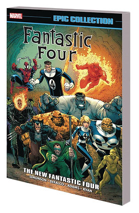 FANTASTIC FOUR EPIC COLLECTION TP THE NEW FANTASTIC FOUR