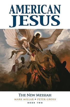 AMERICAN JESUS TP VOL 02 NEW MESSIAH