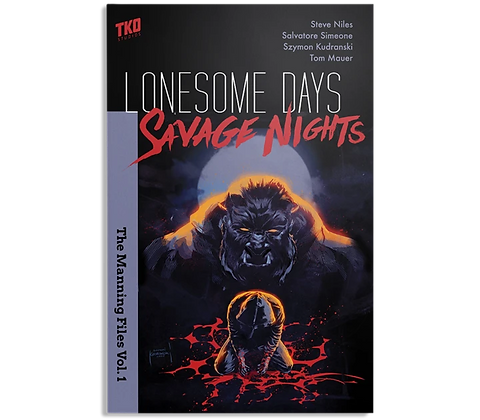 Lonesome Days Savage Nights The Manning Files VOL. 1 TP