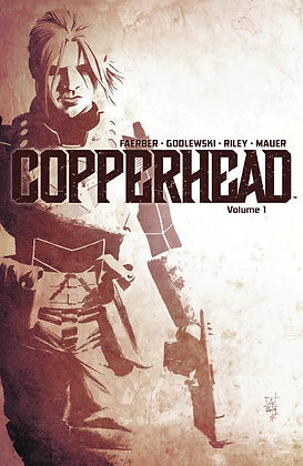 COPPERHEAD TP VOL 01 A NEW SHERIFF IN TOWN