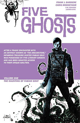 FIVE GHOSTS TP VOL 01 THE HAUNTING OF FABIAN GRAY