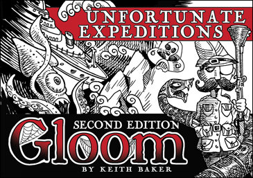 GLOOM: UNFORTUNATE EXPEDITIONS 2ND EDITION
