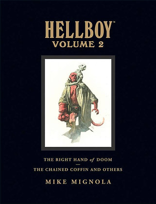 HELLBOY LIBRARY HC VOL 02 RIGHT HAND OF DOOM THE CHAINED COFFIN AND OTHERS