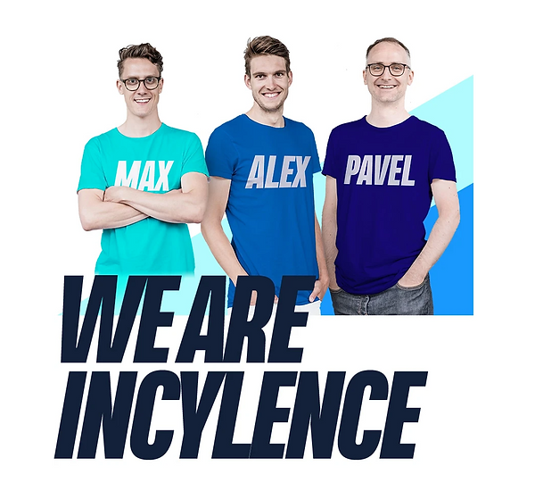 Max, Alex and Pavel from incylence
