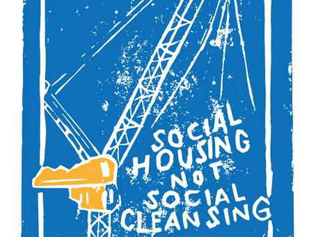 Social Housing not Social Cleansing - Lino Prints