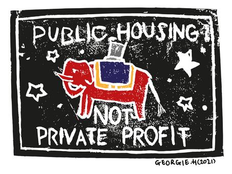 Public Housing Not Private Profit - Lino Prints