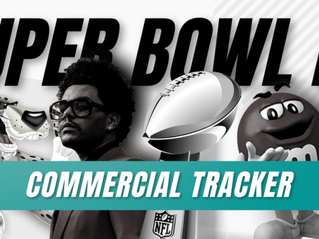 Super Bowl LV: Commercial Tracker