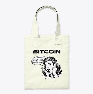 Bitcoin_Wish I Had Bought More_Tote Bag.