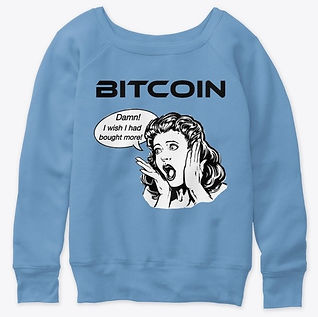 Bitcoin_Wish I Had Bought More_Womens Sl