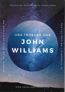 Una trobada amb John Williams 16-V-2019.