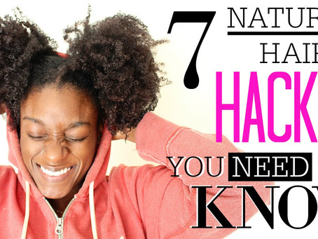 Top 7 Natural Hair Hacks