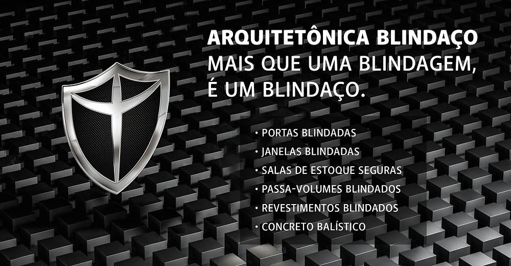 Arquitetônica Blindaço - portas blindadas, janelas blindadas, passa-volumes blindados, revestimento blindado e concreto balístico certificados pelo exército brasileiro e com 5 anos de garantia