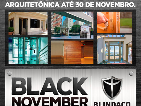 Black November Blindaço