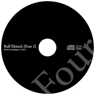 Rolf Ebitsch FOUR 2 - CD Label