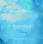 Rémi Geffroy - Parenthèse