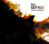 Rémi Geffroy - Du jour au lendemain