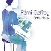 Rémi Geffroy - Entre-deux