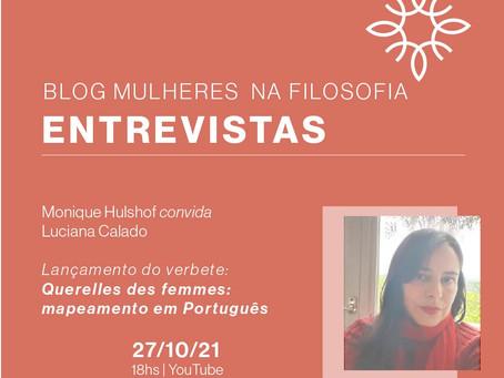 """Entrevista: Luciana Calado sobre o verbete """"Querelle des Femmes: Mapeamento em Português"""""""