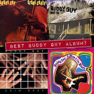 Best Buddy Guy Album? The Buddy Guy Album Match Up