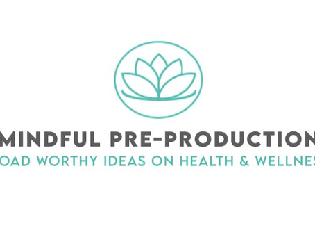 February 2021 - Mindful Pre-Production