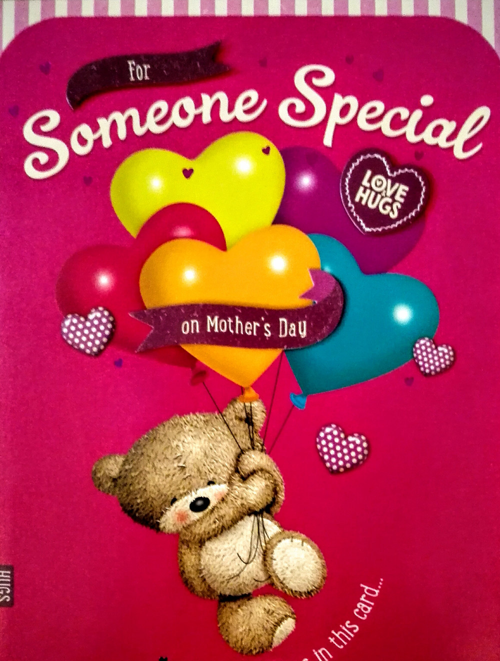 """""""For Someone Special On Mothers Day"""". A card from three of my God children"""