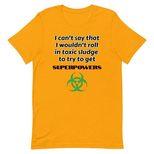 Superpowers Short-Sleeve Unisex T-Shirt