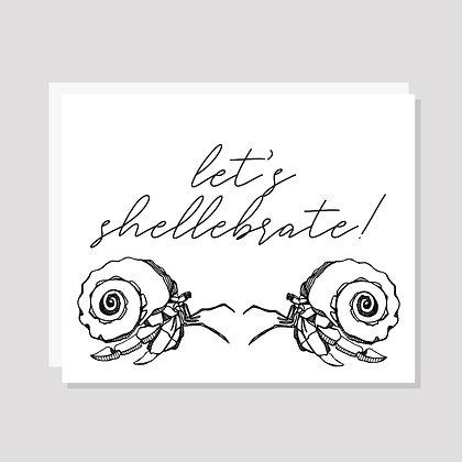 Let's Shellebrate!