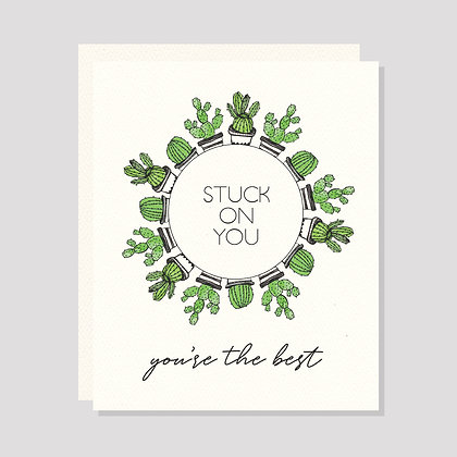 Stuck on You (You're the Best) | Greeting Card