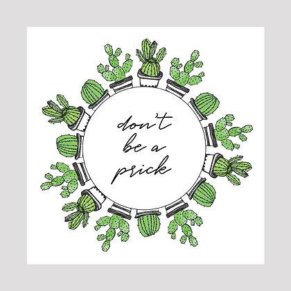 Don't Be A Prick Cactus Wreath | 8x8 Print