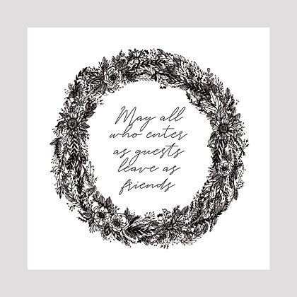 Guests to Friends Wreath | 8x8 Print