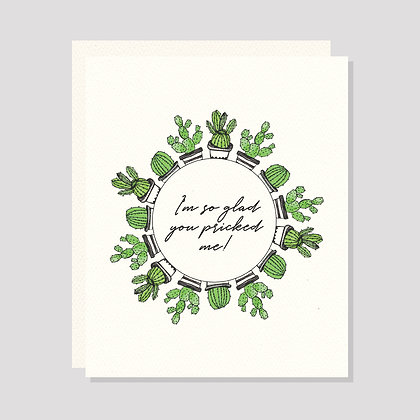 So Glad You Pricked Me! | Greeting Card