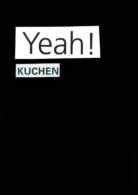 Yeah! Kuchen