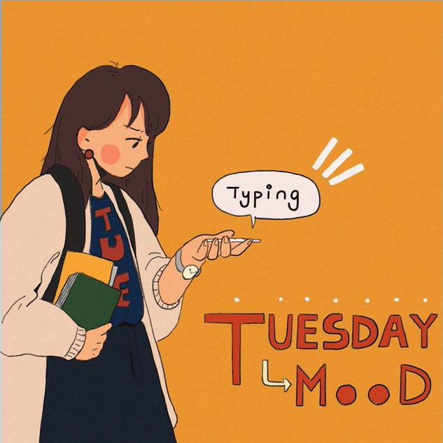 Tuesday Mood