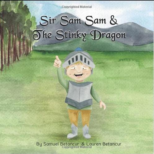 Sir Sam Sam & the Stinky Dragon