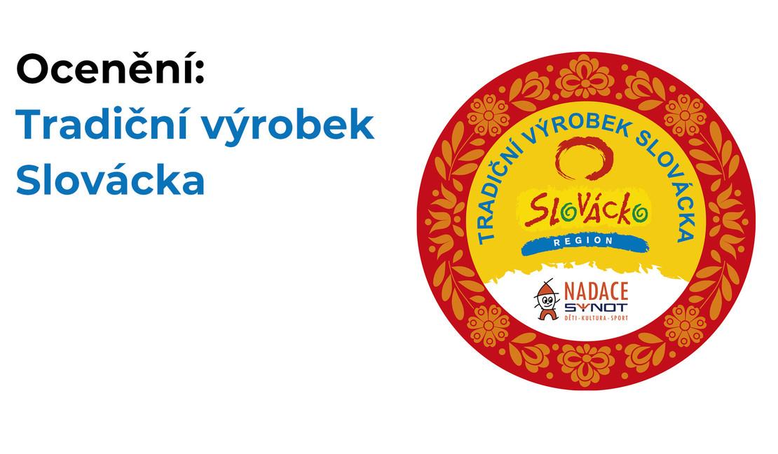 Ocenění: Tradiční výrobek Slovácka
