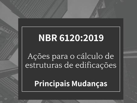 Nova NBR 6120:2019 - Ações para o cálculo de estruturas de edificações - Principais mudanças