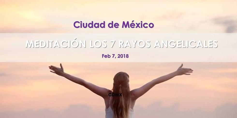 Meditación CDMX: Los 7 rayos angelicales!