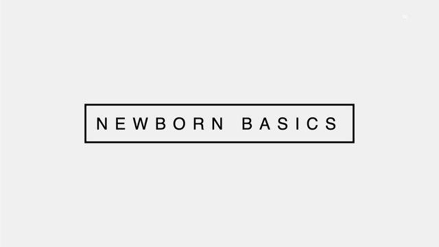 Newborn Basics