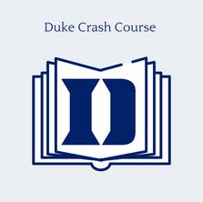 Duke Crash Course