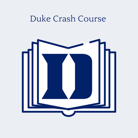 Duke Crash Course
