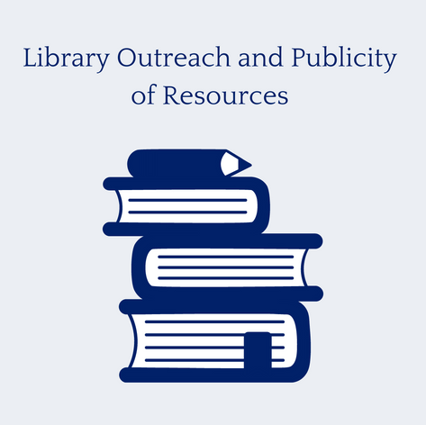 Library Outreach and Publicity of Resources