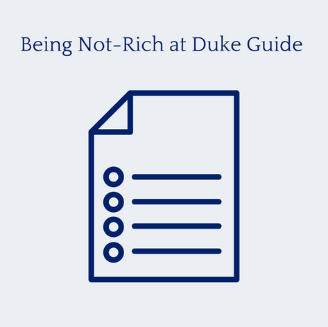 Being Not-Rich at Duke Guide