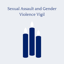 Sexual Assault and Violence Vigil