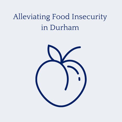 Alleviating Food Insecurity in Durham
