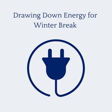 Energy Drawdown for Winter Break