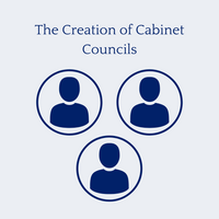 The Creation of Cabinet Councils