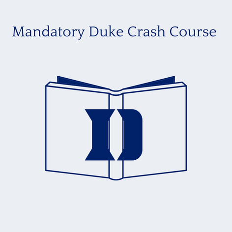 Mandatory Duke Crash Course