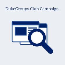 DukeGroups Club Campaign