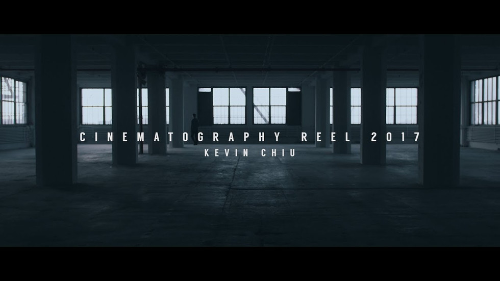 Cinematography Reel   2017   Kevin Chiu (GH5/GH4)