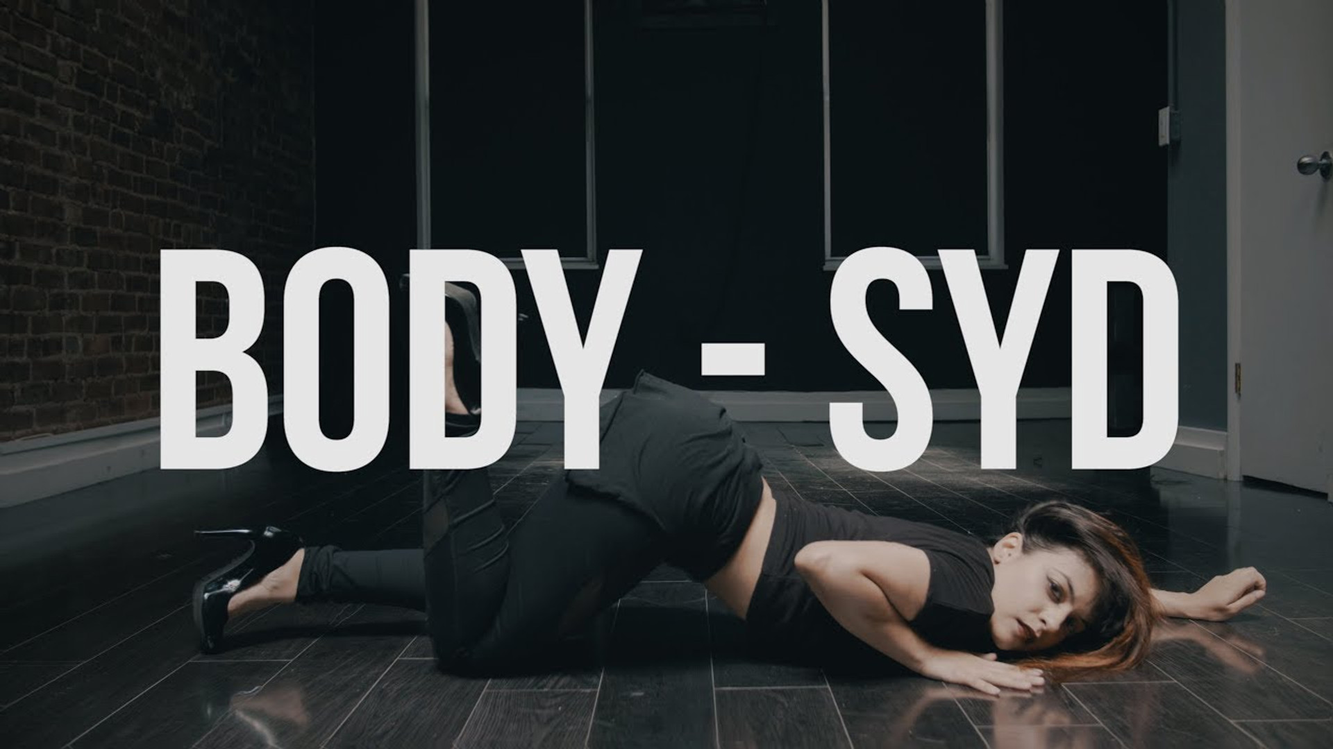 Body - Syd (Dance Video)